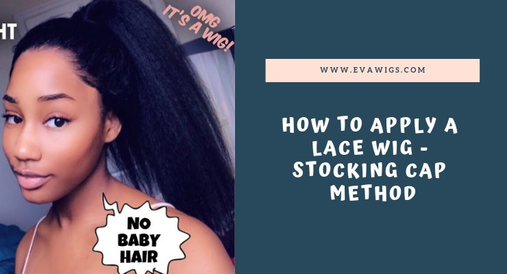 How to Apply a Lace Wig - Detailed Stocking Cap Bald Scalp Method