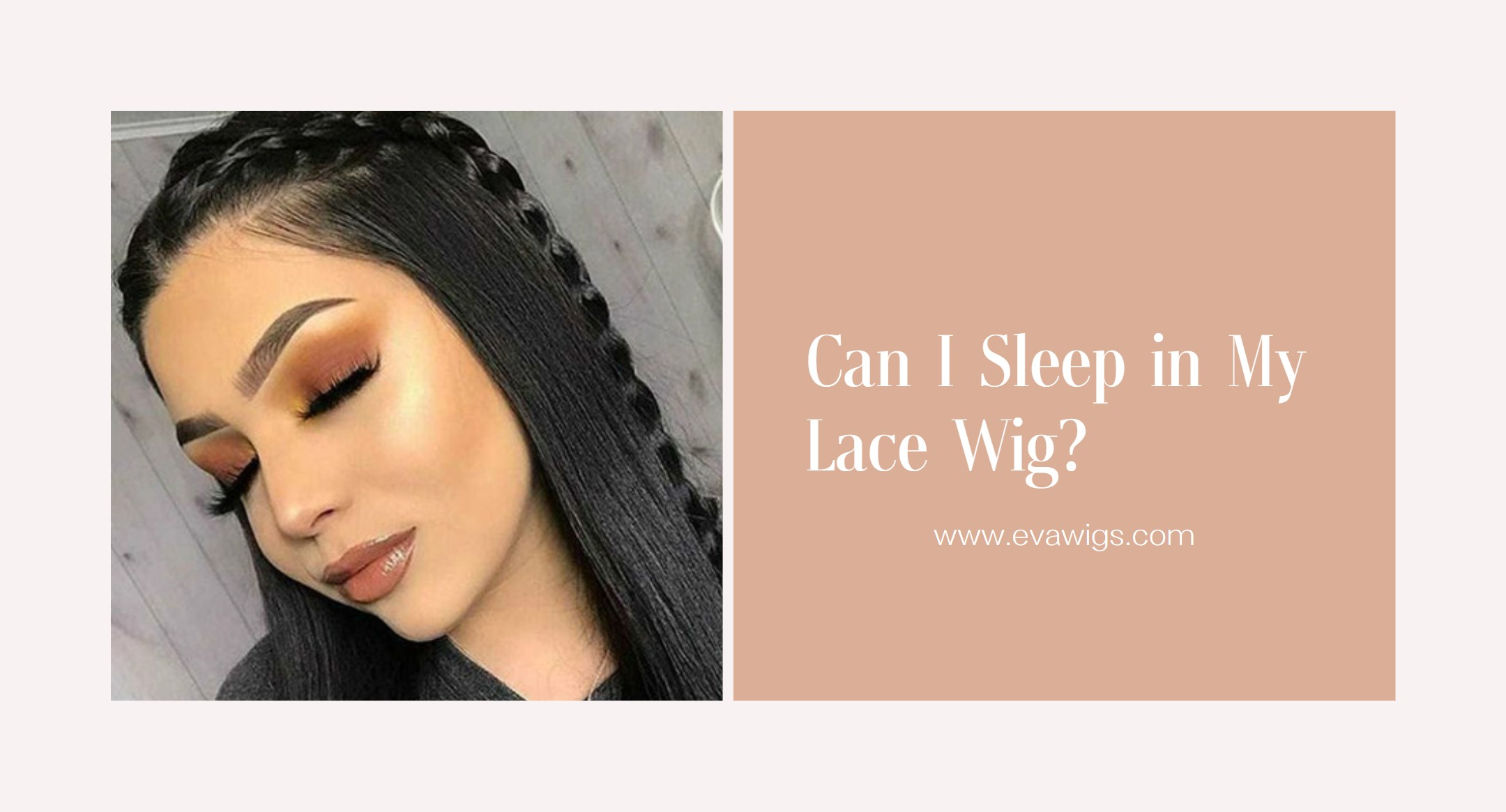 How Can I Sleep in My Lace Wig?